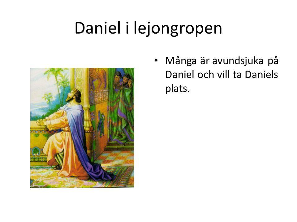 Daniel i lejongropen • Kungen skrev en ny lag om att man inte får be till någon annan än honom.