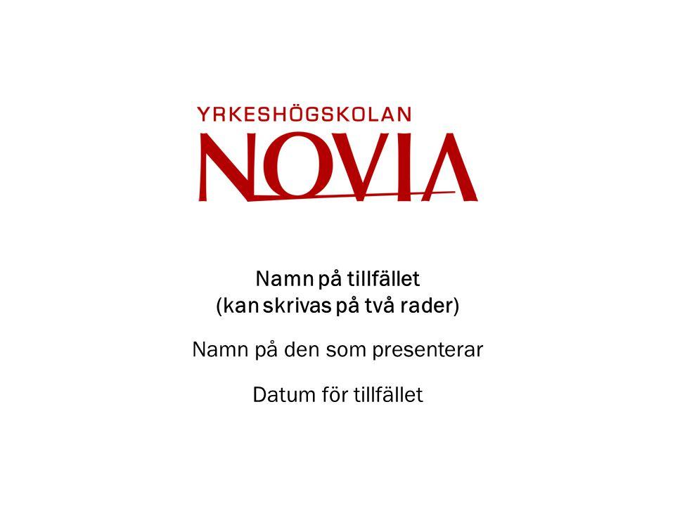 Start- och avslutnings-slide Använd gärna Novias logo i stort format på helvit bakgrund som start och/eller avslutnings-slide (antingen röd eller grå logo).