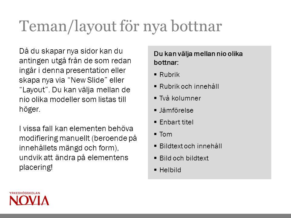 Bilder i presentationen Om du kombinerar text och bild placeras bilden normalt i rutan till höger.