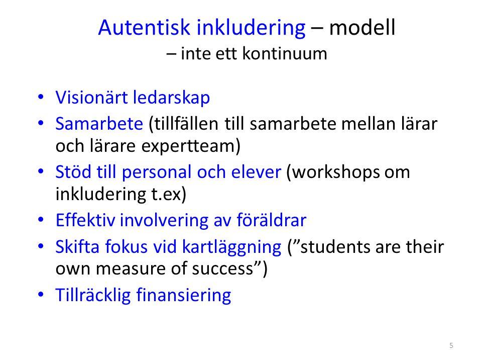 6 Autentisk inkludering - modell • Anpassning av läroplan (= innehållet i vad man ska lära sig, min tolkning) och undervisningsssätten • Utvärdera akademiska framsteg men också KVALITATIVT – elevers upplevelser av inkluderingen (Ferguson, 1995 i Lynch & Irvine, 2009 s.