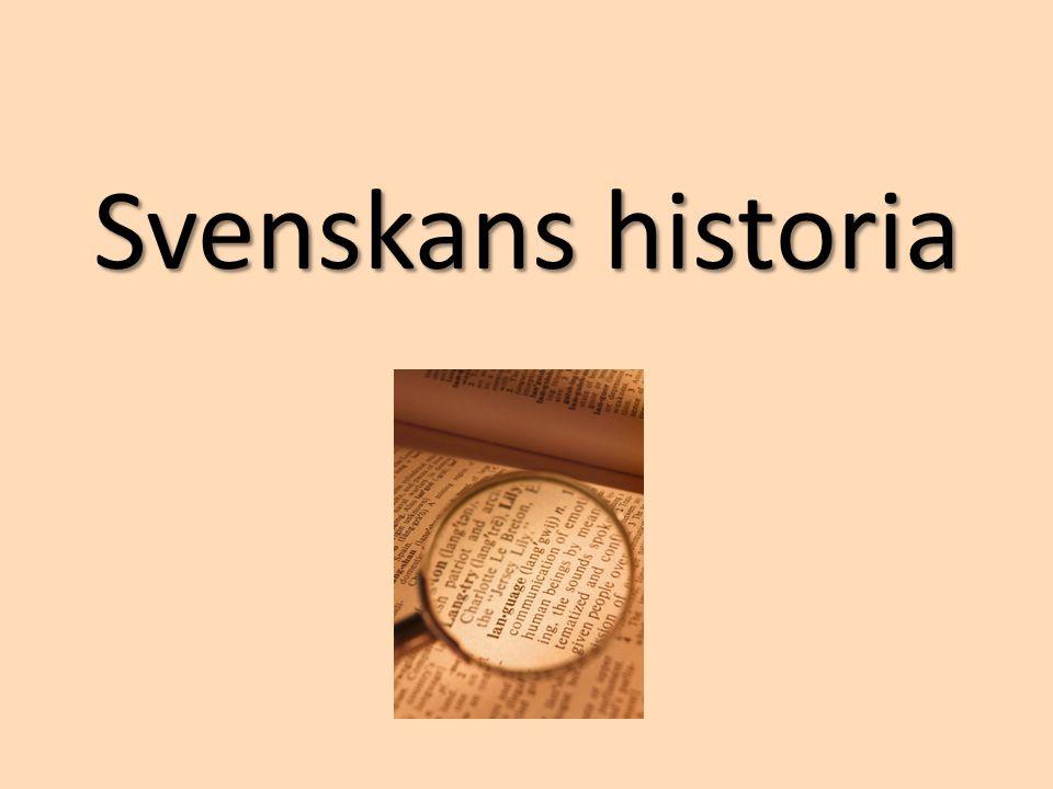Äldre nysvenska (1526-1732) • Gustav Vasa – kung under 1500-talet • Sverige gick ur den katolska kyrkan • Bibeln översattes till svenska och trycktes upp • Latinet ersattes allt mer av svenskan i kyrkorna • Boktryckarkonsten (slutet av 1400-talet)  stavning och grammatik började regleras.