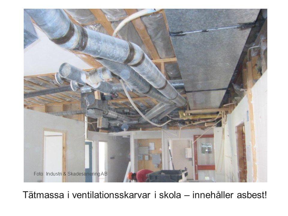 Foto: Industri & Skadesanering AB Tätmassa i ventilationsskarvar i skola – innehåller asbest!