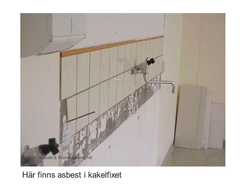 Foto: Industri & Skadesanering AB Här finns asbest i kakelfixet