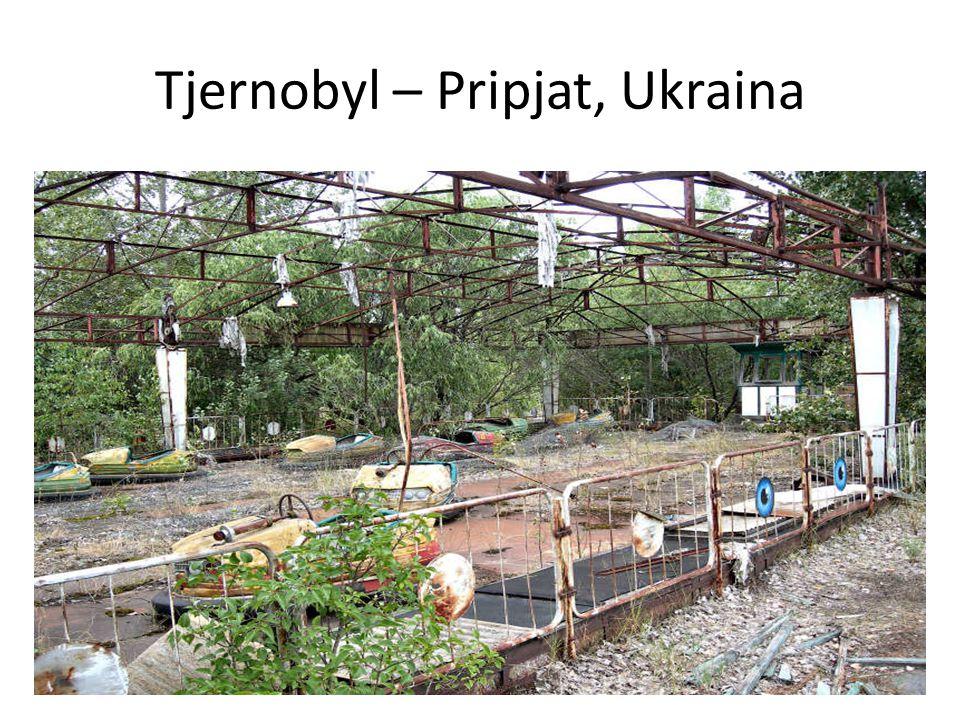 Tjernobyl – Pripjat, Ukraina