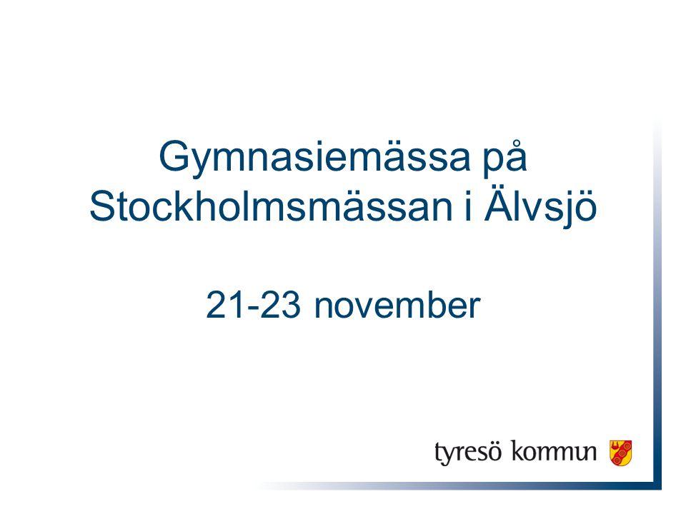 Gymnasiemässa på Stockholmsmässan i Älvsjö 21-23 november