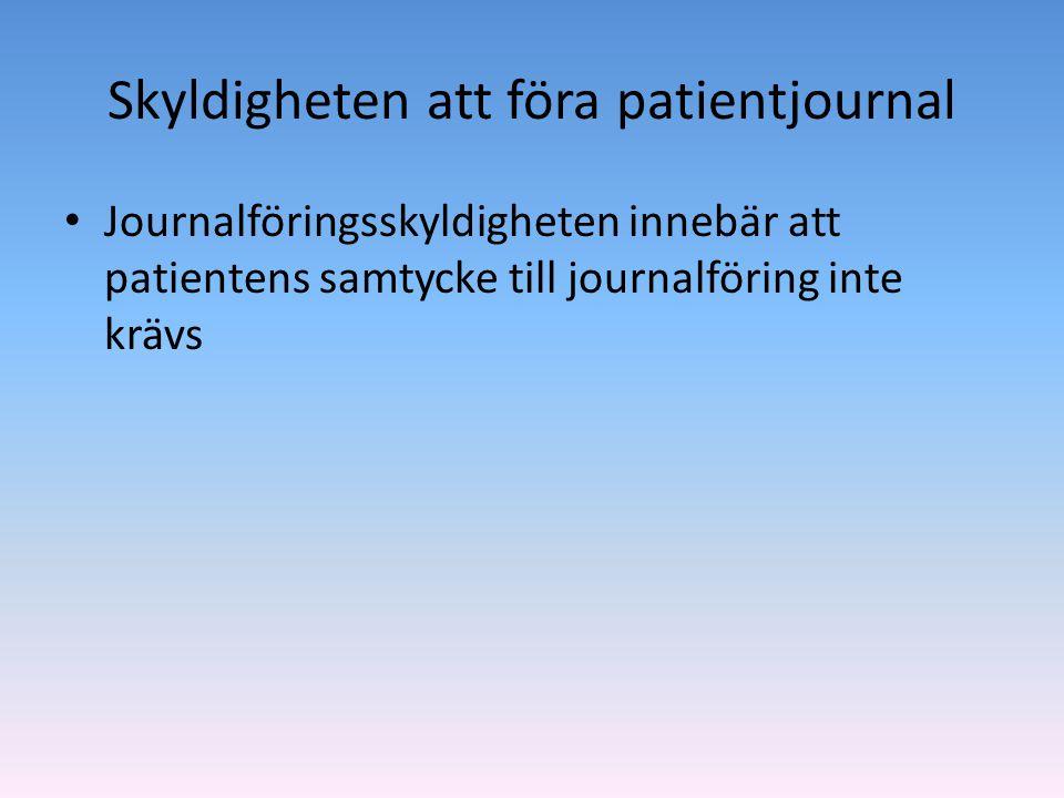 Patientjournalens innehåll • Patienten har som huvudregel inte rätt att vara anonym • Patientens möjlighet att påverka innehållet i sin journal 1.Avvikande mening 2.Rättelse 3.Journalförstöring