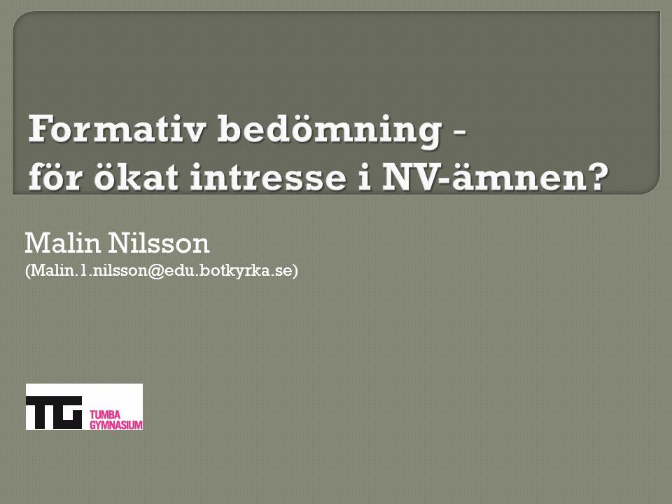 Malin Nilsson (Malin.1.nilsson@edu.botkyrka.se)