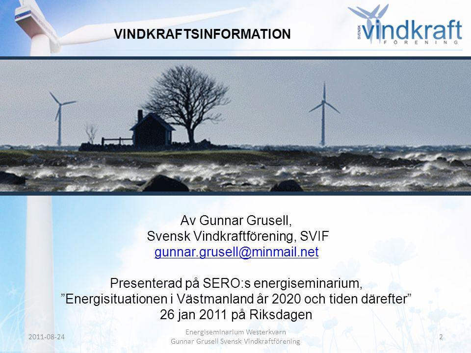 Header • Body Text EU-direktiv 2009/28EG, Sveriges mål 2020 Förnybart nu och SERO / REPAP:s plan Anger andelen förnybar energi i % av landets energikonsumtion 2005 2020 Enligt direktivet 39,8 % 49 % Sverige mål39,8 % 50% Förnybart nu och SERO39,8 % 72 % Förnybart nu: LRF, Naturskyddsföreningen, Tällberg Foundation REPAP betyder Renewable Energy Policy Action Paving 2011-08-2413 Energiseminarium Westerkvarn Gunnar Grusell Svensk Vindkraftförening