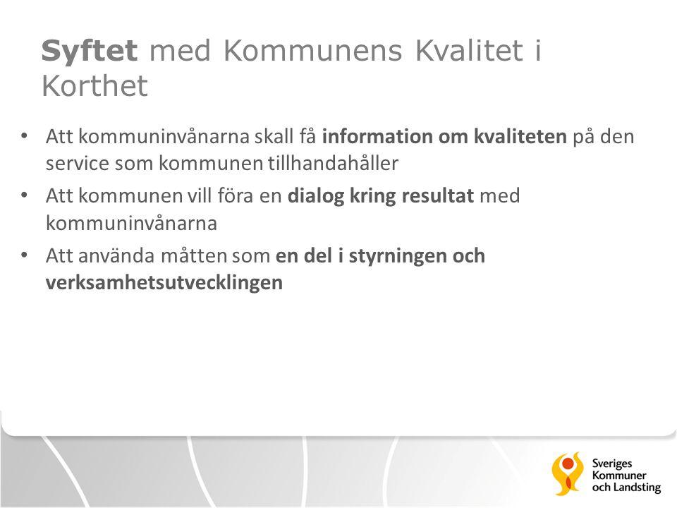 Utveckling av Kommunens Kvalitet i Korthet KKiK utvecklas tillsammans med en KSO-grupp