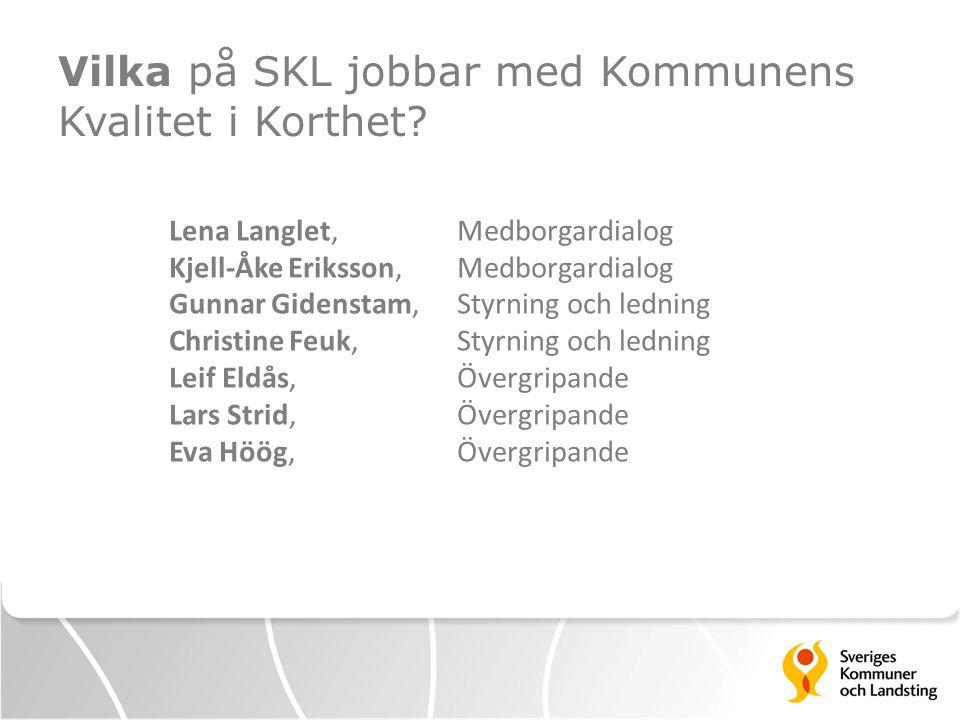 Vilka på SKL jobbar med Kommunens Kvalitet i Korthet.