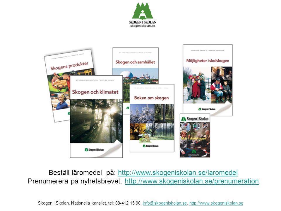 Beställ läromedel på: http://www.skogeniskolan.se/laromedel Prenumerera på nyhetsbrevet: http://www.skogeniskolan.se/prenumerationhttp://www.skogenisk