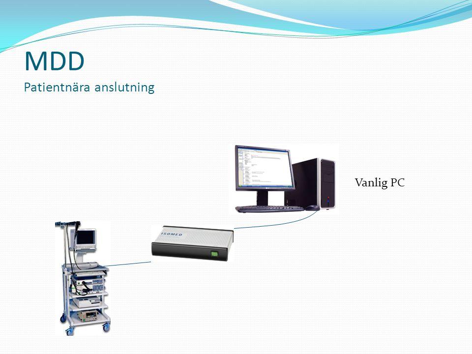 MDD Patientnära anslutning Vanlig PC