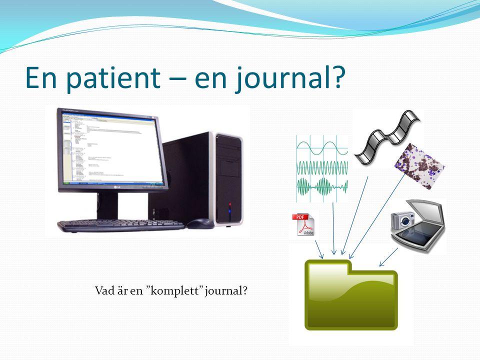 "En patient – en journal? Vad är en ""komplett"" journal?"