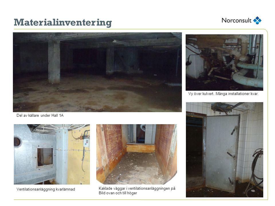 Materialinventering Större vattenbassänger för kylning ska enligt uppgift även finnas under Hall 2 Vy över källare under omklädningsrum i Hall 1B Vattenbassäng för kylning, Tömd på vatten