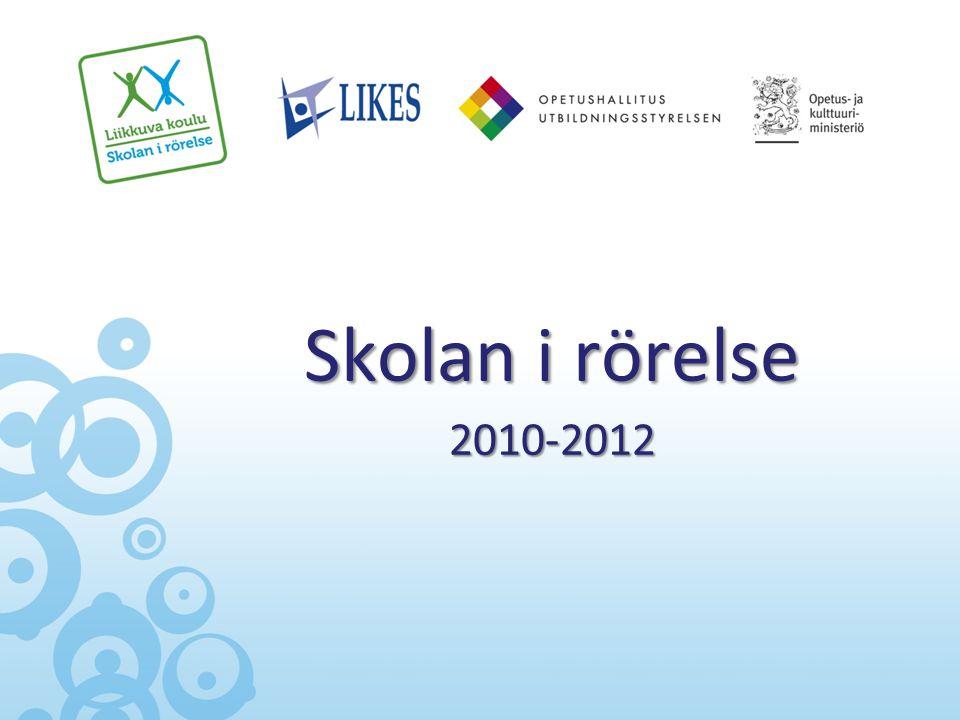 Skolan i rörelse 2010-2012