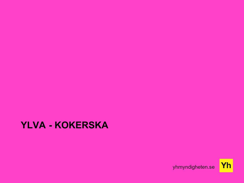 yhmyndigheten.se YLVA - KOKERSKA