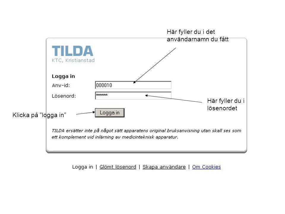 """Här fyller du i det användarnamn du fått Här fyller du i lösenordet Klicka på """"logga in"""""""