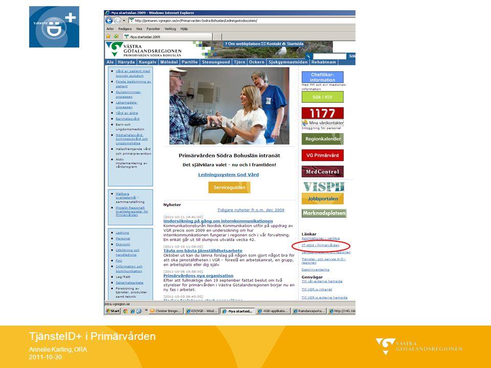 TjänsteID+ i Primärvården Annelie Karling, ORA 2011-10-30 Hemsidan