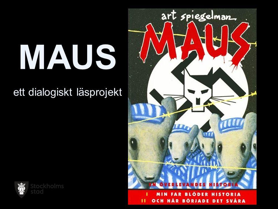 2014-06-22 Sida 2 MAUS ett dialogiskt läsprojekt