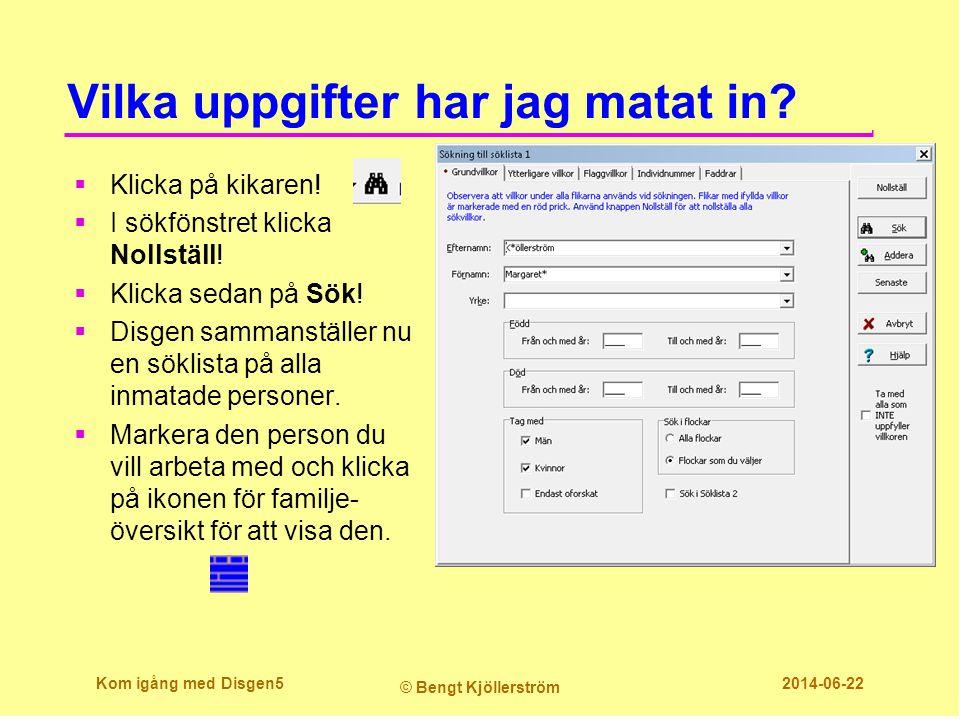 Har jag registrerat någon två gånger. Gå till Sök.