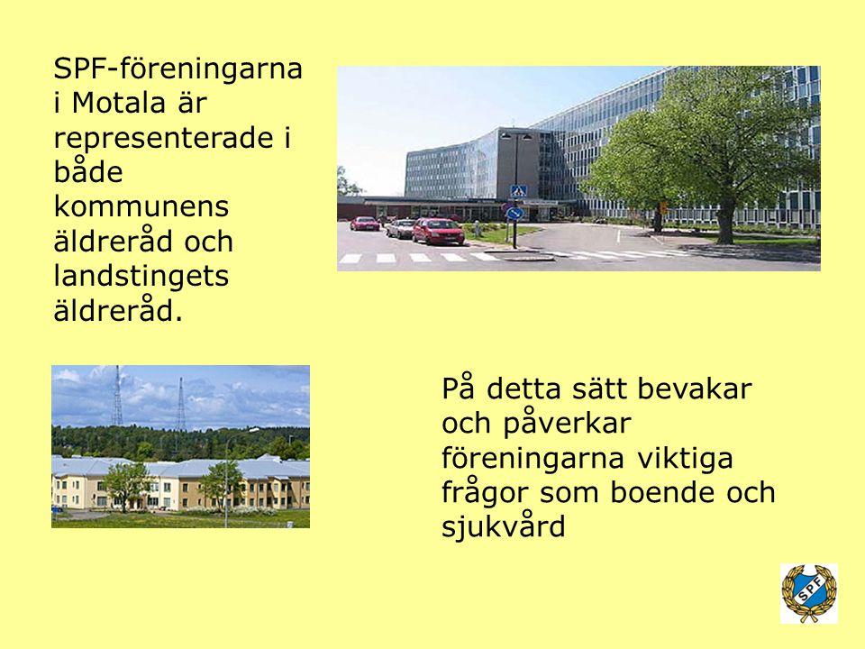 SPF-föreningarna i Motala är representerade i både kommunens äldreråd och landstingets äldreråd. På detta sätt bevakar och påverkar föreningarna vikti