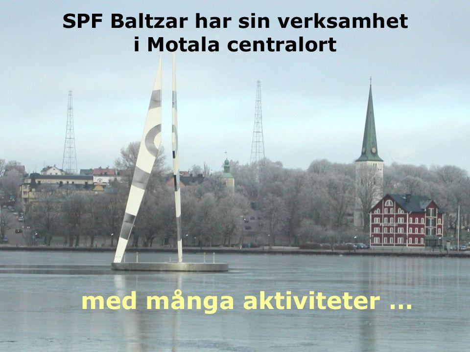 SPF Baltzar har sin verksamhet i Motala centralort med många aktiviteter …