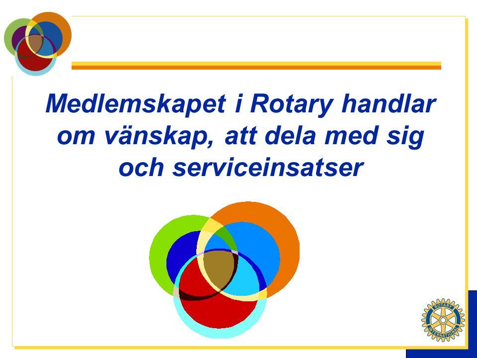 Medlemskapet i Rotary handlar om vänskap, att dela med sig och serviceinsatser