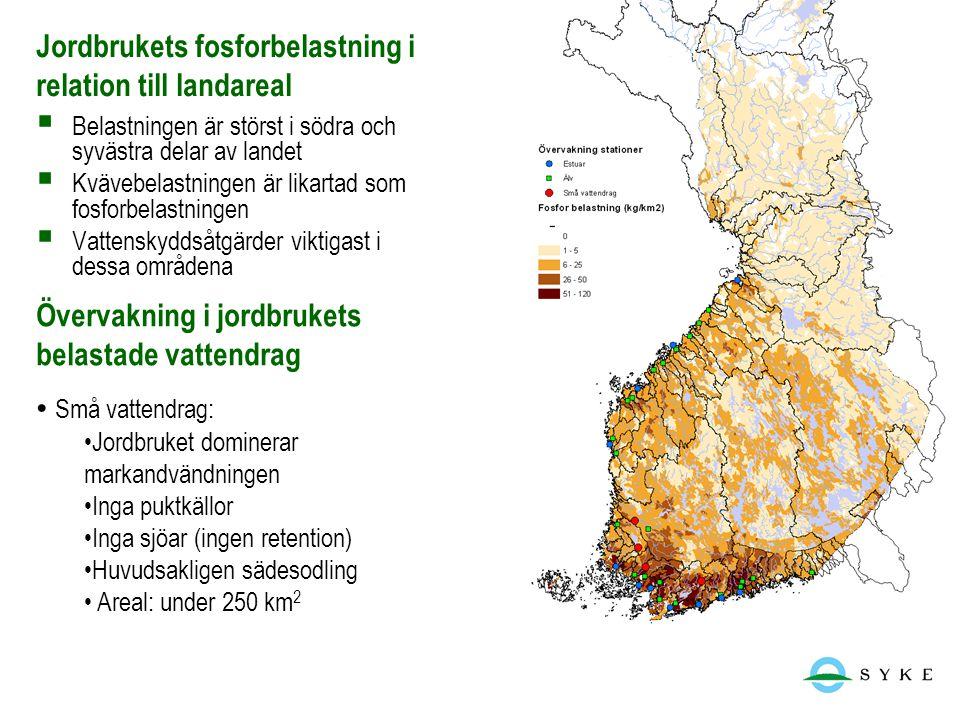 22.6.2014  Belastningen är störst i södra och syvästra delar av landet  Kvävebelastningen är likartad som fosforbelastningen  Vattenskyddsåtgärder