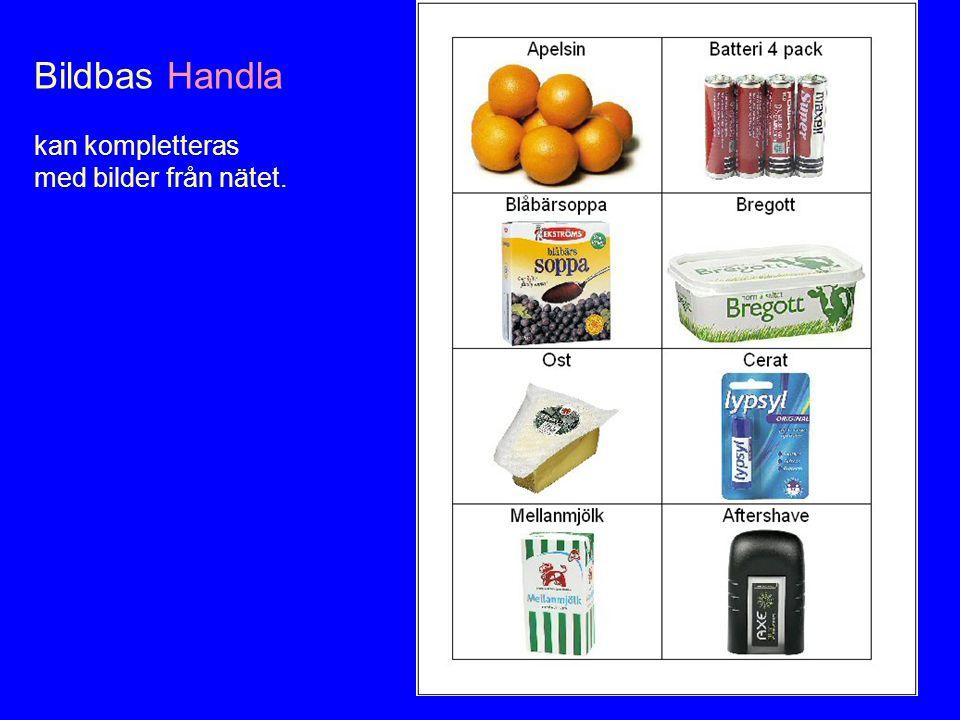 Bildbas Handla kan kompletteras med bilder från nätet.