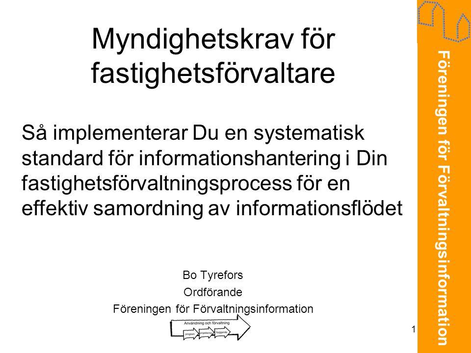 Föreningen för Förvaltningsinformation 2 Disposition •Vad är FI2.