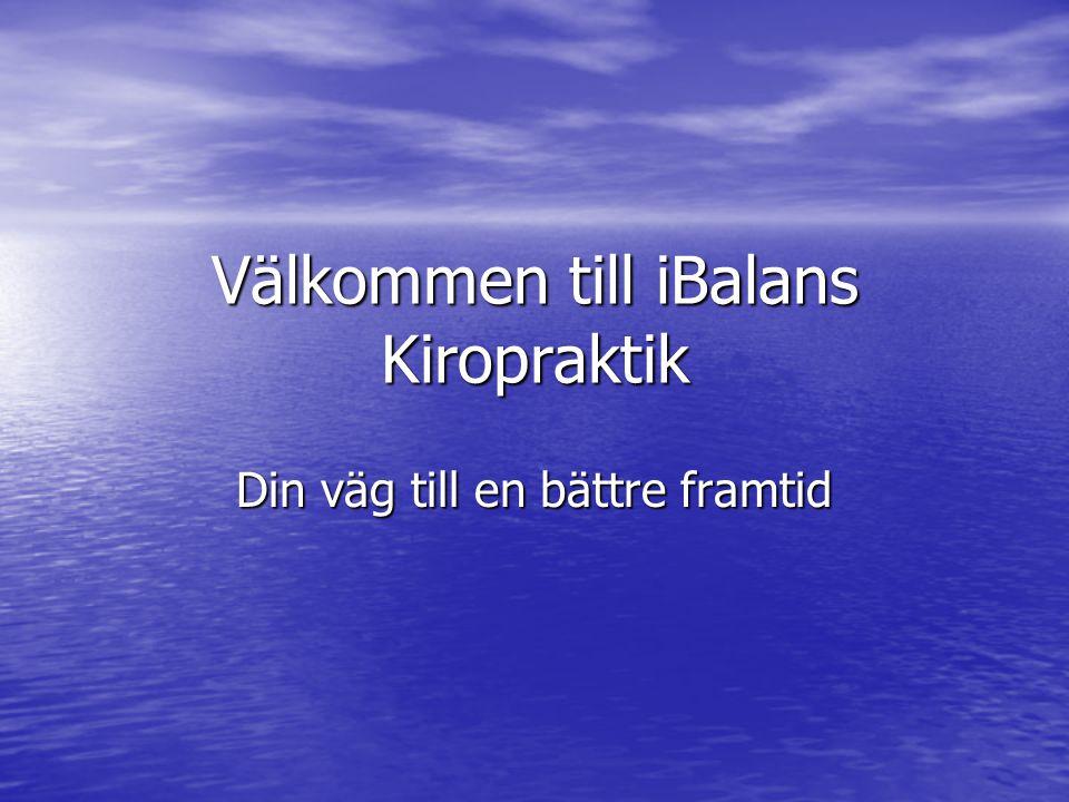 Välkommen till iBalans Kiropraktik Din väg till en bättre framtid