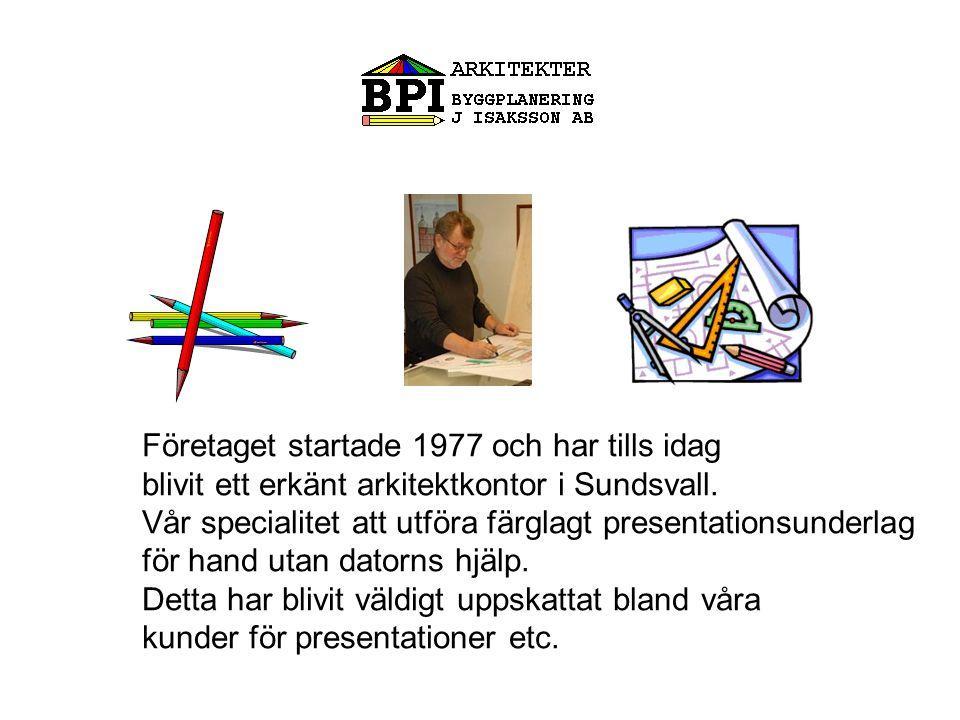 Företaget startade 1977 och har tills idag blivit ett erkänt arkitektkontor i Sundsvall.