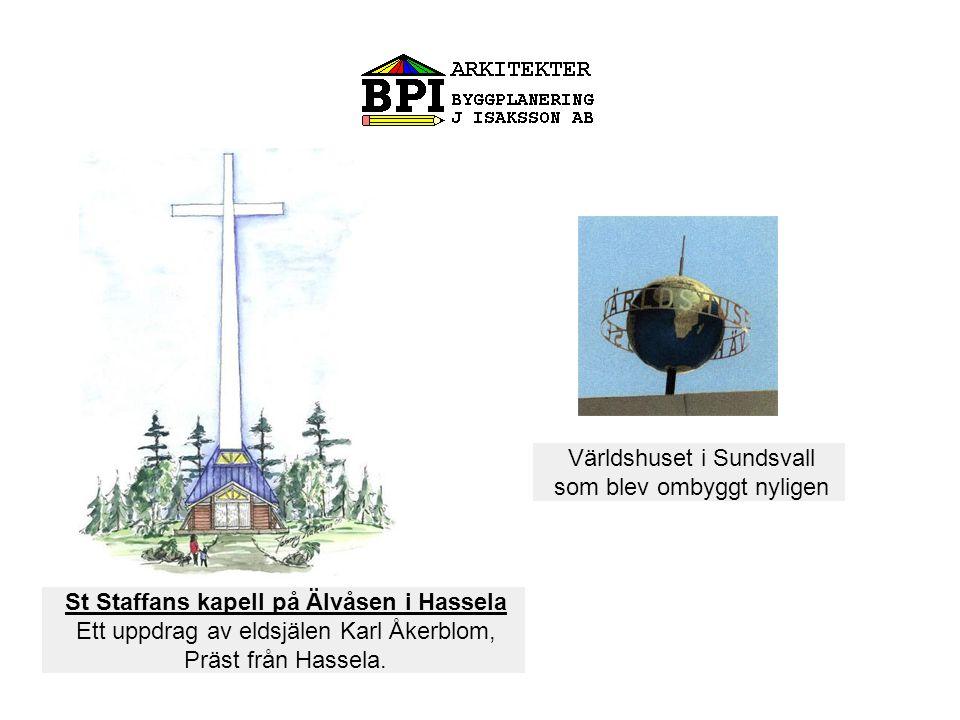St Staffans kapell på Älvåsen i Hassela Ett uppdrag av eldsjälen Karl Åkerblom, Präst från Hassela.
