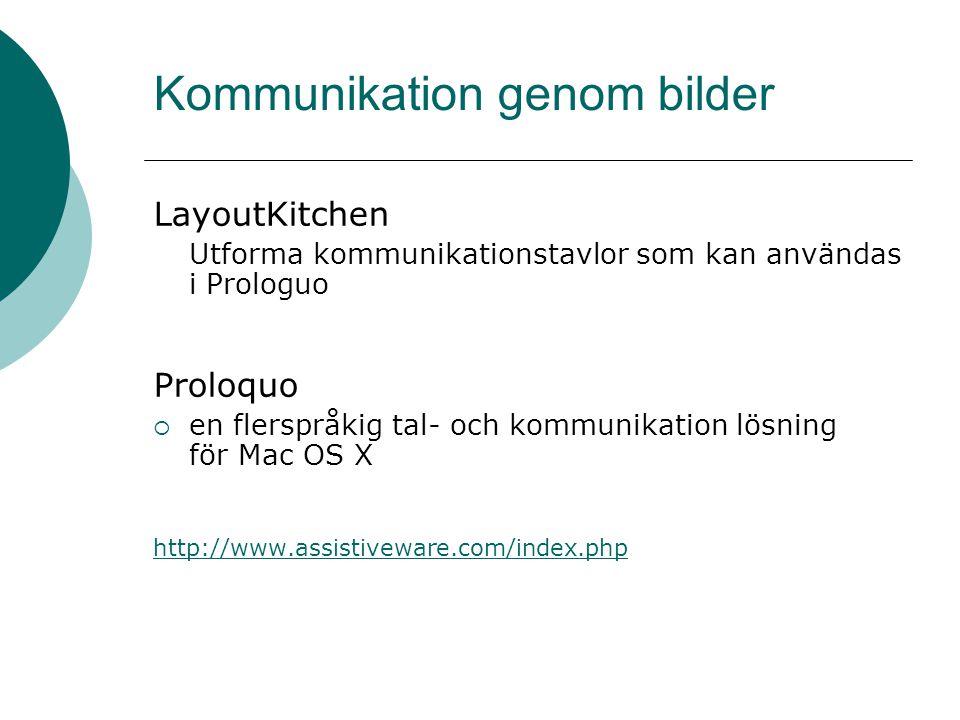 Kommunikation genom bilder LayoutKitchen Utforma kommunikationstavlor som kan användas i Prologuo Proloquo  en flerspråkig tal- och kommunikation lös