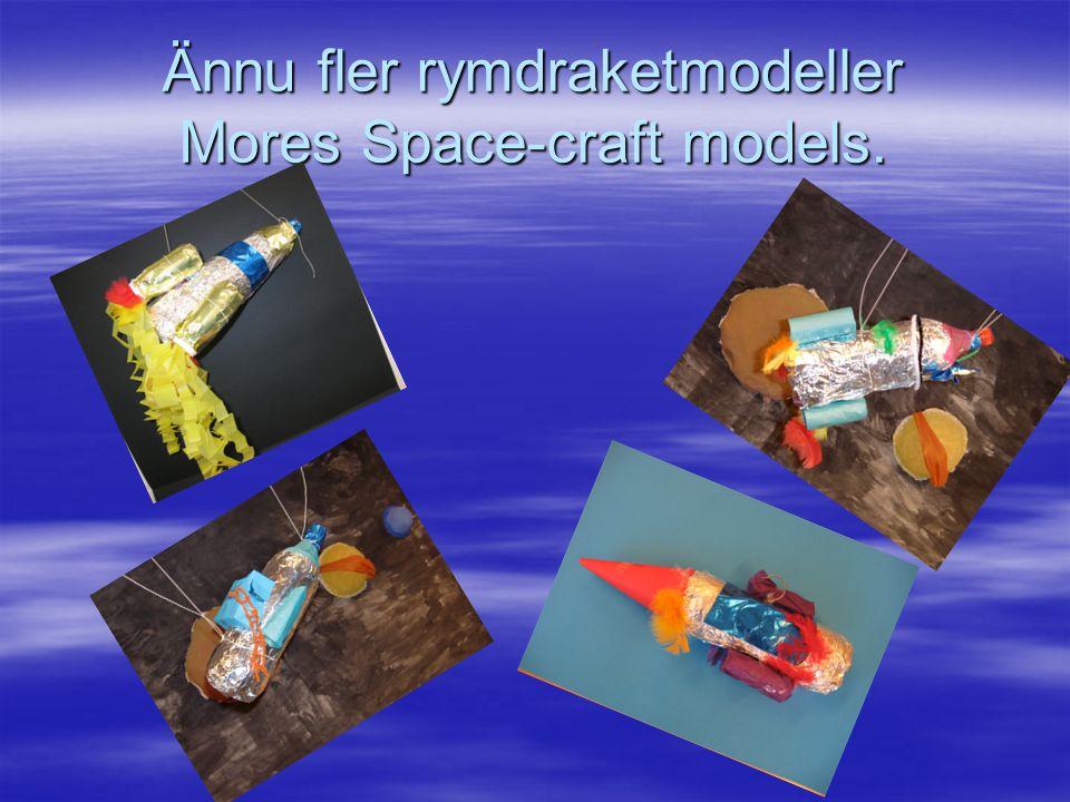 Ännu fler rymdraketmodeller Mores Space-craft models.