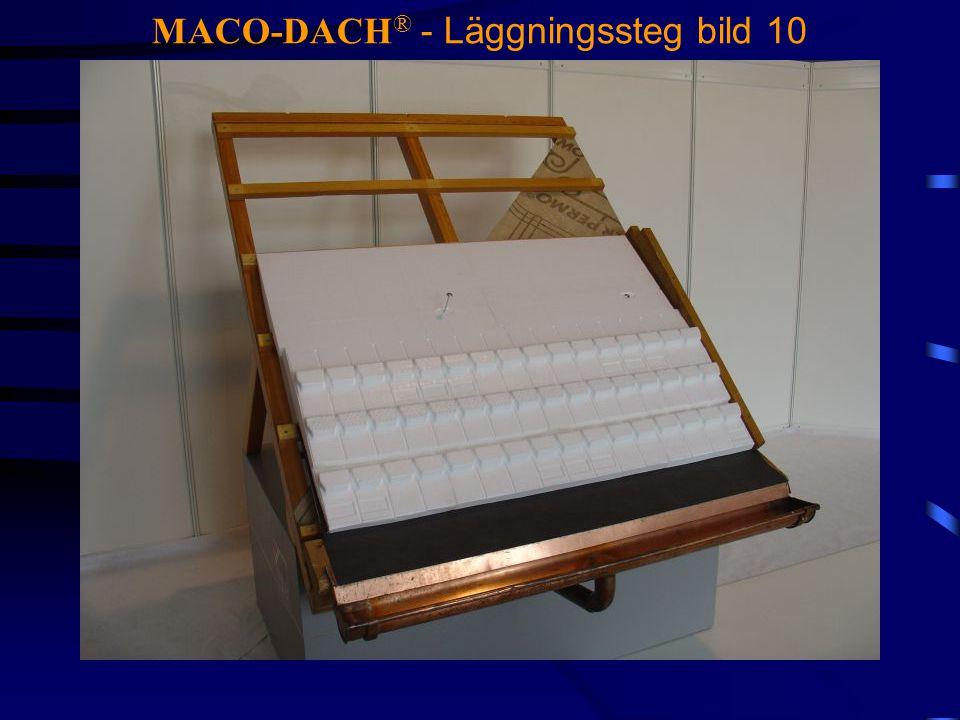 MACO-DACH ® - Läggningssteg bild 10