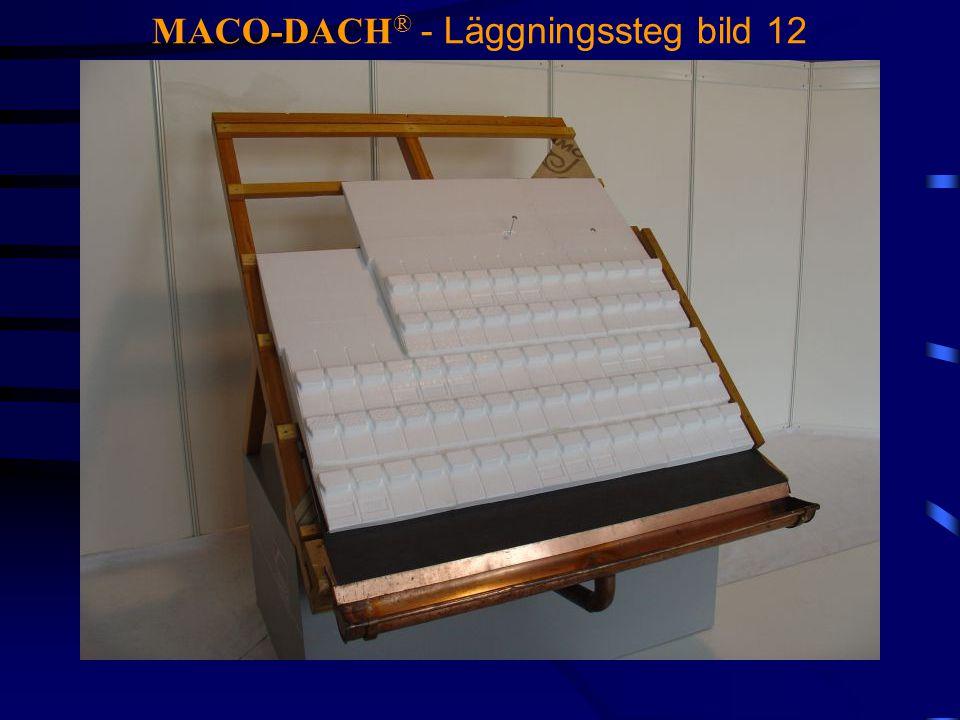 MACO-DACH ® - Läggningssteg bild 12