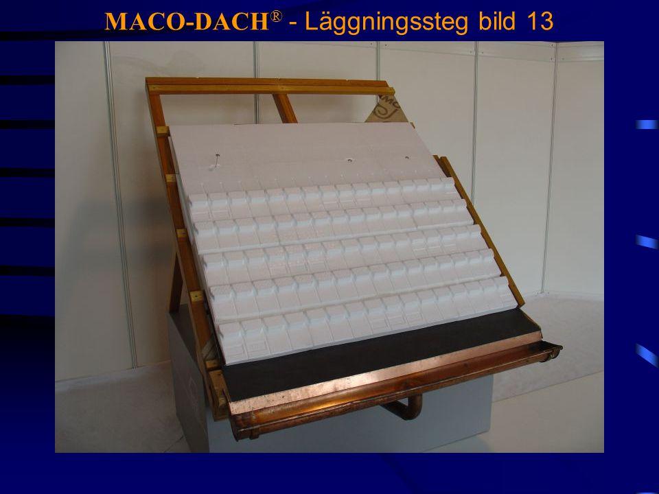 MACO-DACH ® - Läggningssteg bild 13