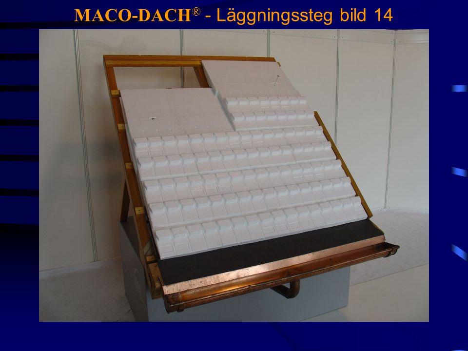 MACO-DACH ® - Läggningssteg bild 14