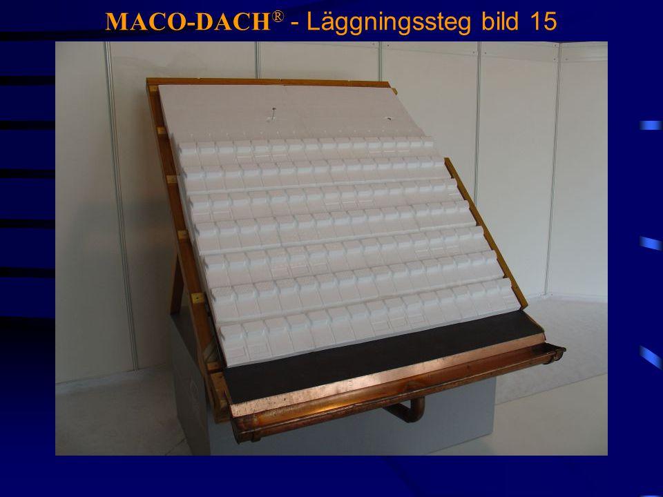 MACO-DACH ® - Läggningssteg bild 15