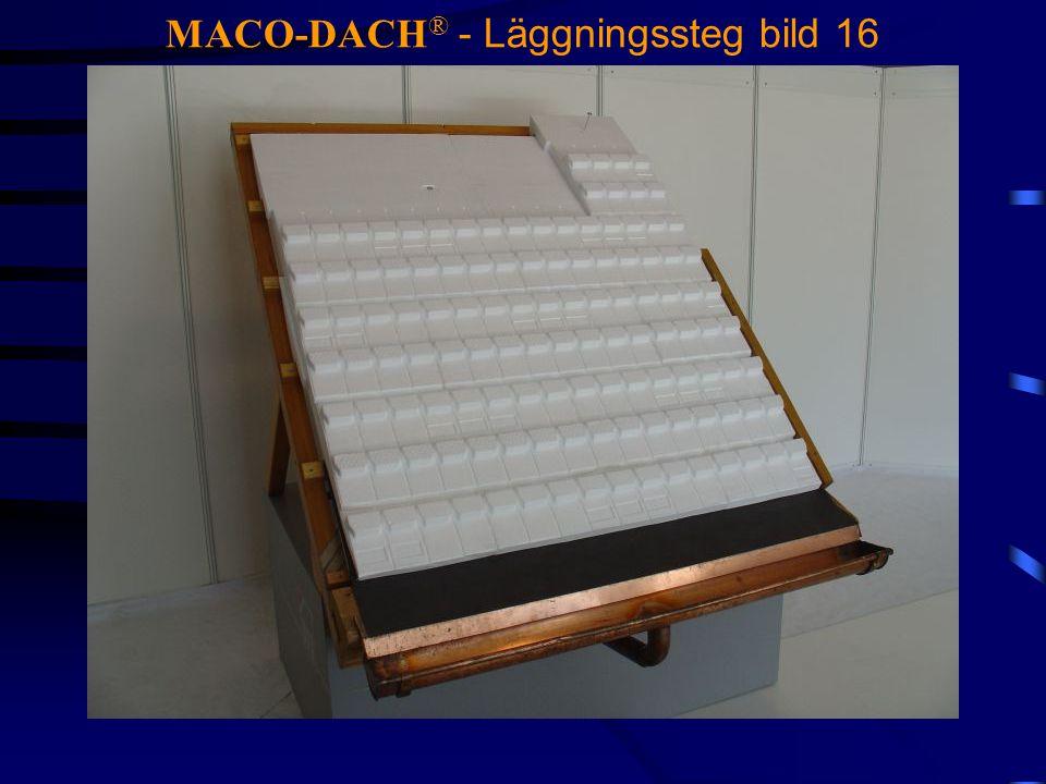 MACO-DACH ® - Läggningssteg bild 16