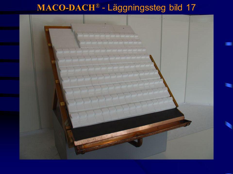 MACO-DACH ® - Läggningssteg bild 17