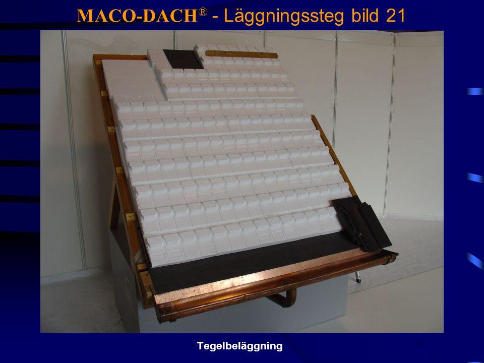 MACO-DACH ® - Läggningssteg bild 21 Tegelbeläggning