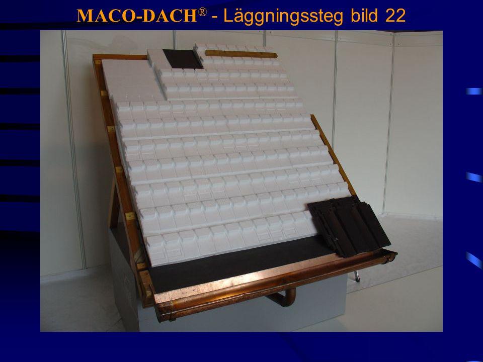 MACO-DACH ® - Läggningssteg bild 22