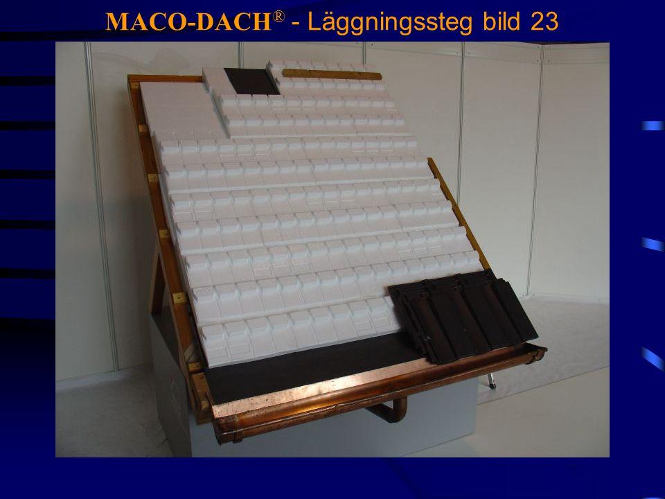 MACO-DACH ® - Läggningssteg bild 23