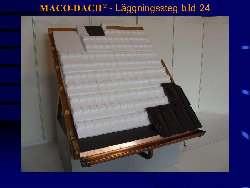 MACO-DACH ® - Läggningssteg bild 24