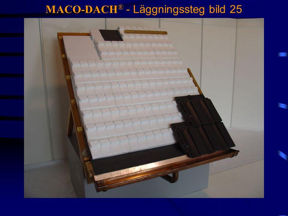 MACO-DACH ® - Läggningssteg bild 25