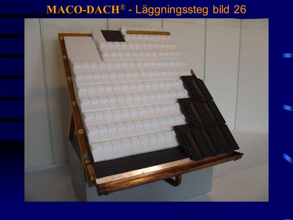 MACO-DACH ® - Läggningssteg bild 26