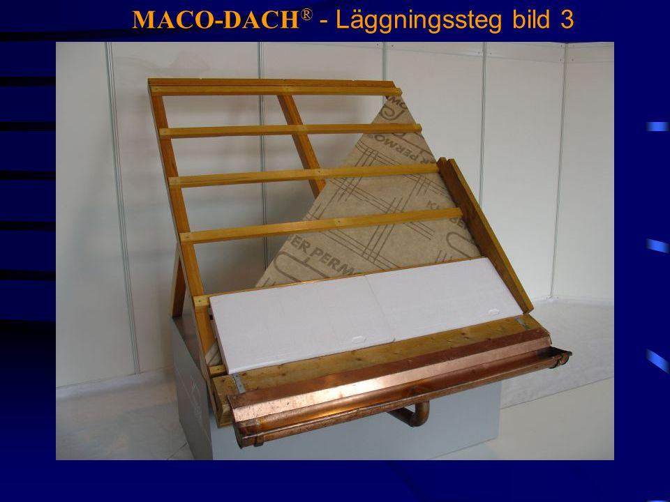 MACO-DACH ® - Läggningssteg bild 3