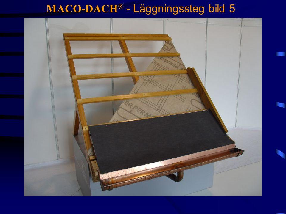 MACO-DACH ® - Läggningssteg bild 5